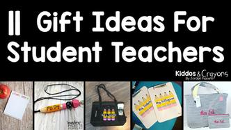 11 Gift Ideas for Student Teachers