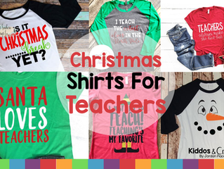 11 Christmas and Holiday Shirts for Teachers