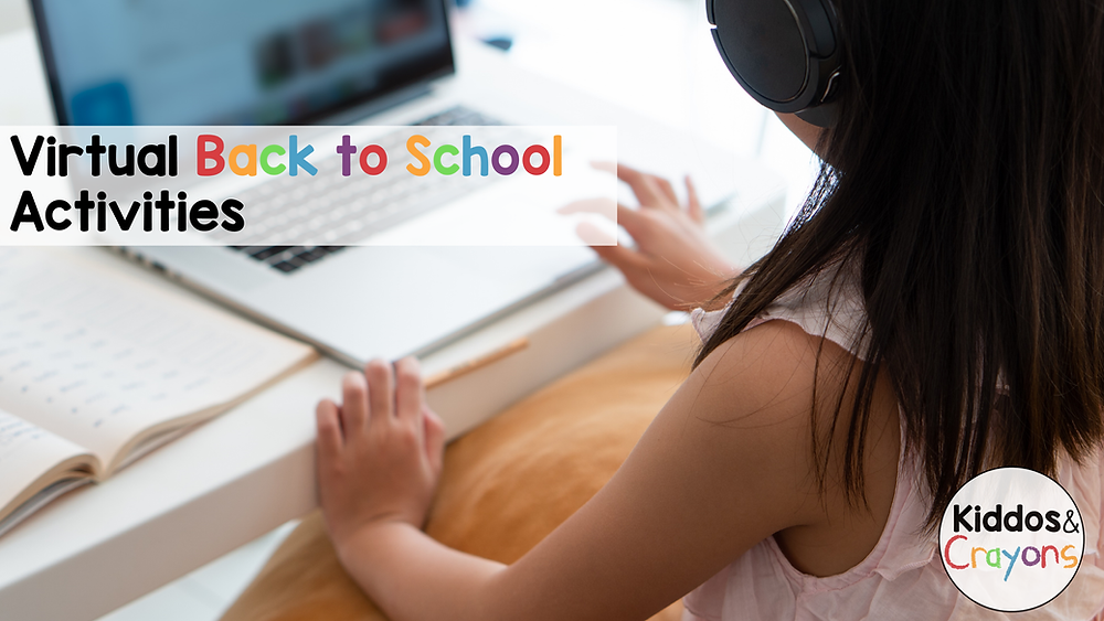 Virtual Back to School Activities