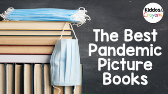 The Best Pandemic Picture Books: Read Alouds About Social Distancing, Wearing Masks, and Online Lear