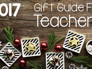 2017 Gift Guide for Teachers
