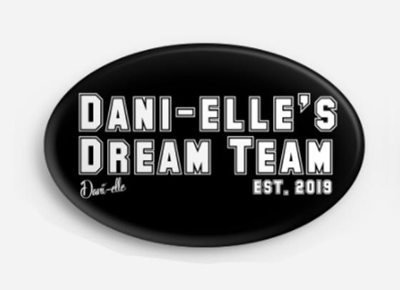 Dani-elle's Dream Team Button/Pin