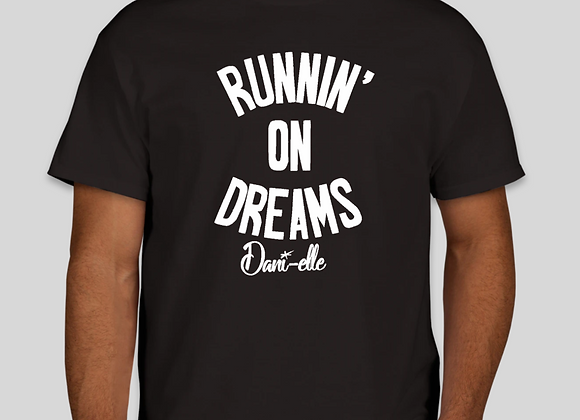 """""""Runnin' on Dreams"""" Adult T-Shirt (Youth Sizes Available)"""
