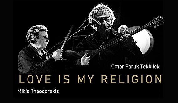 LifeArt Festival, Mikis Theodorakis, Omar Faruk Tekbilk