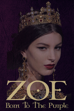 ZOE | Born To The Purple