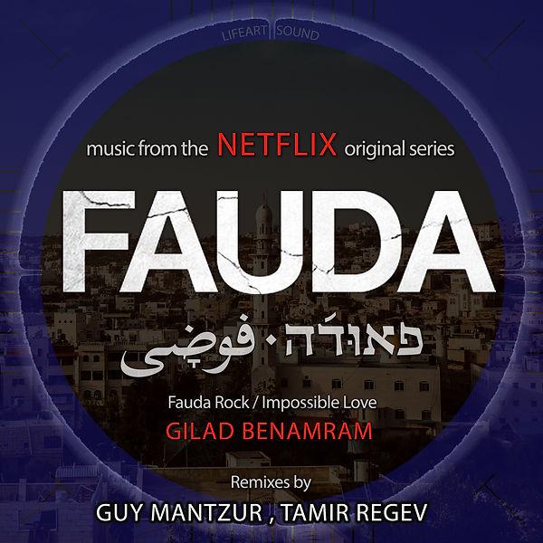 LifeArt, Netflix, FAUDA Remix Guy Mant
