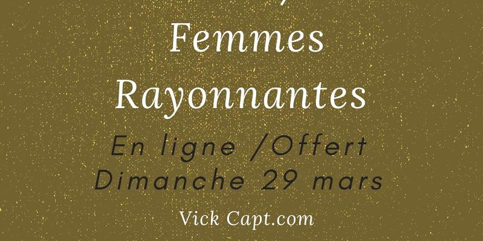 Rencontres / Partages Cercle de Femmes Rayonnantes  / En ligne / Offert gracieusemement