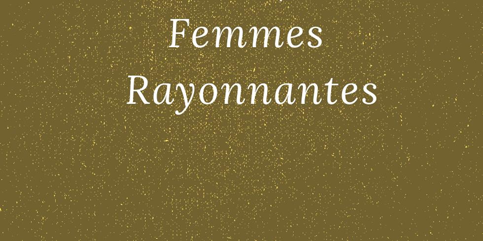 Rencontres / Partages Cercle de Femmes Rayonnantes