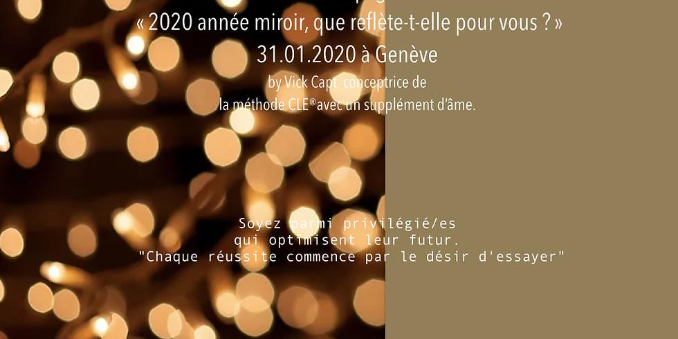"""Past Event / Soirée Exclusive"""" 2020 année miroir que reflète-t-elle pour vous ? """""""