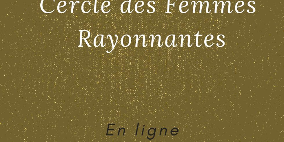 Rencontres / Partages  Cercle des Femmes Rayonnantes