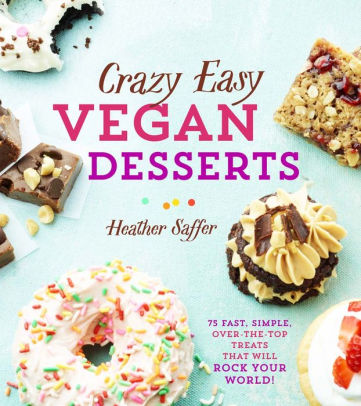 Crazy Easy Vegan Dessert
