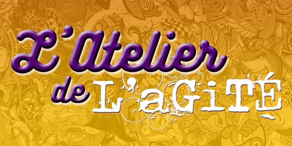 L'aL'a - L'atelier de L'aGiTÉ