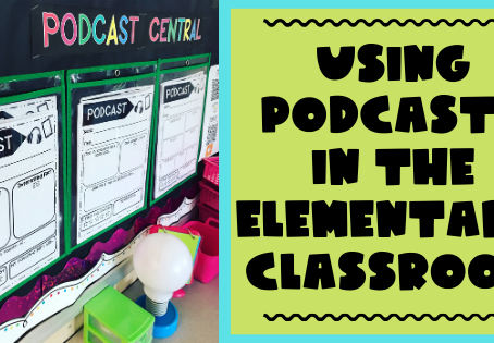 PODCASTS IN THE ELEMENTARY CLASSROOM