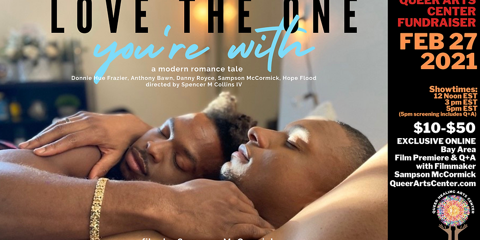 "Film Premiere ""Love The One You're With"" by Sampson McCormick (3pm EST/ NOON PST)"