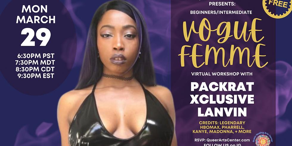 Queer Arts Center Presents: FREE Beginners/Intermediate Vogue Femme ONLINE class w/ Packrat Xclusive Lanvin