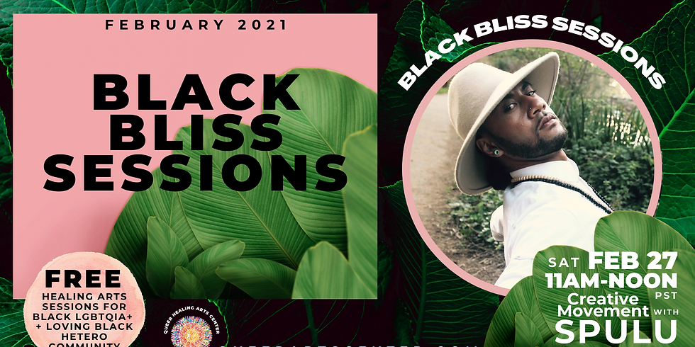 BLACK BLISS SESSIONS: Creative Movement Class with SPULU (ONLINE)