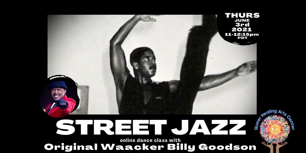 Street Jazz Online Dance Class with Original Waacker Billy Goodson