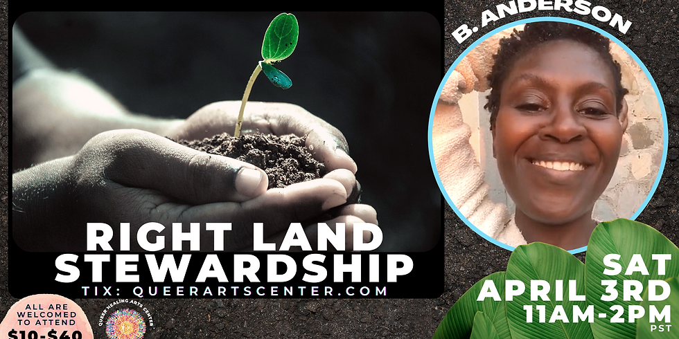 BLACK BLISS SESSIONS: Right Land Stewardship with B. Anderson (ONLINE)