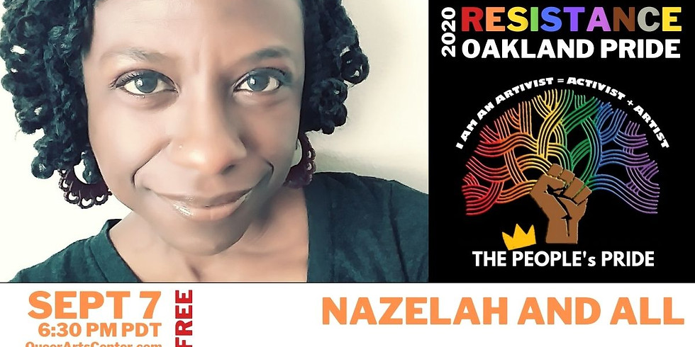 The People's Oakland Pride: Nazelah and All