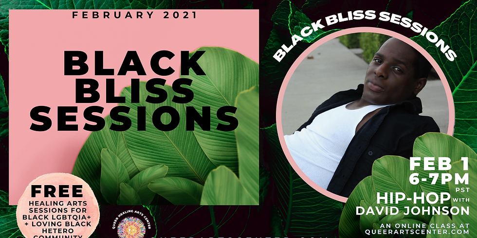 BLACK BLISS SESSIONS: Hip-Hop + Grooves Class with David Johnson (ONLINE)