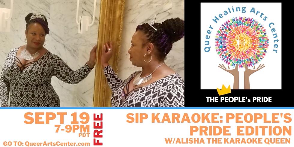 SIP Karaoke with Alisha The Karaoke Queen at the Queer Arts Center Online