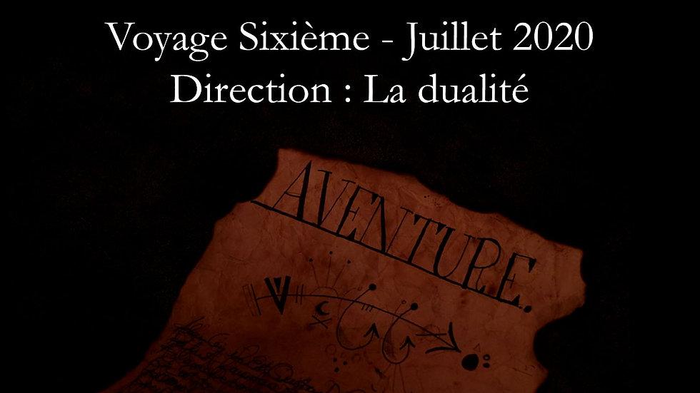 Archive : Voyage Sixième - Dualité