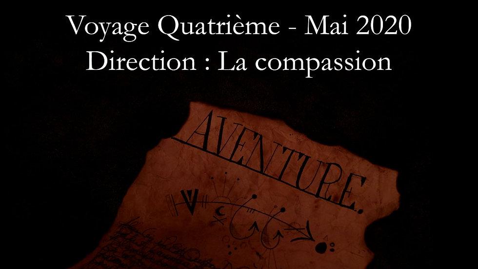 Archive : Voyage Quatrième - Compassion