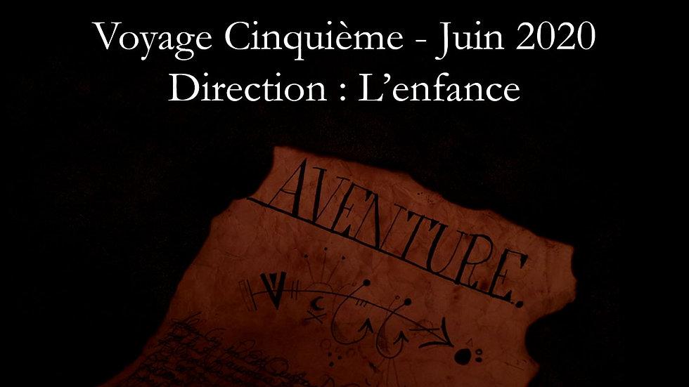 Archive : Voyage Cinquième - Enfance
