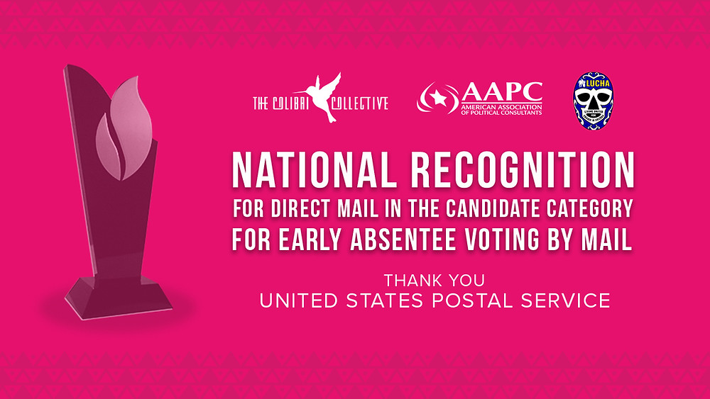 LUCHA & The Colibri Collective's 2020 Mailer Wins National Recognition From The United States Postal Service(USPS).
