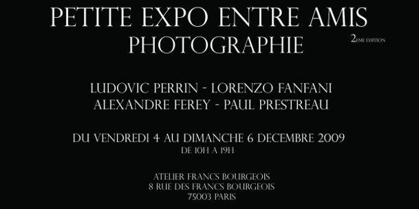 PETITE EXPO ENTRE AMIS 2 - Du 4 au 6 Décembre 2009