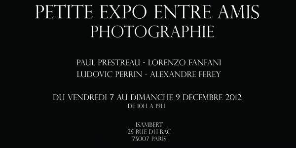 PETITE EXPO ENTRE AMIS 5 - Du 7 au 9 Décembre 2012