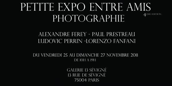 PETITE EXPO ENTRE AMIS 4 - Du 25 au 27 Novembre 2011