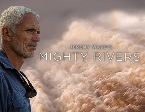 Jeremy Wade's New Series: Mighty Rivers