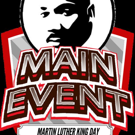 MLK Main Event