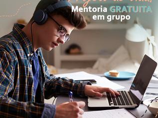 Oportunidade: Mentoria gratuita em grupo para o projeto de vida