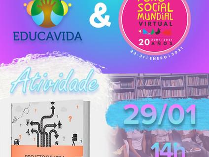 Educavida no Fórum Social Mundial!