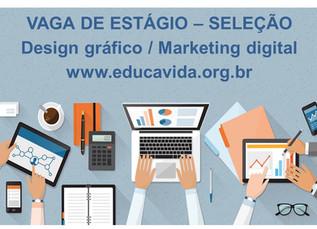SELEÇÃO: VAGA DE ESTÁGIO DESIGN/MARKETING