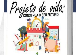 Convite! Lançamento do Livro Projeto de Vida: Construa o seu Futuro