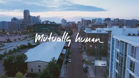 Mutually Human Brand Spot