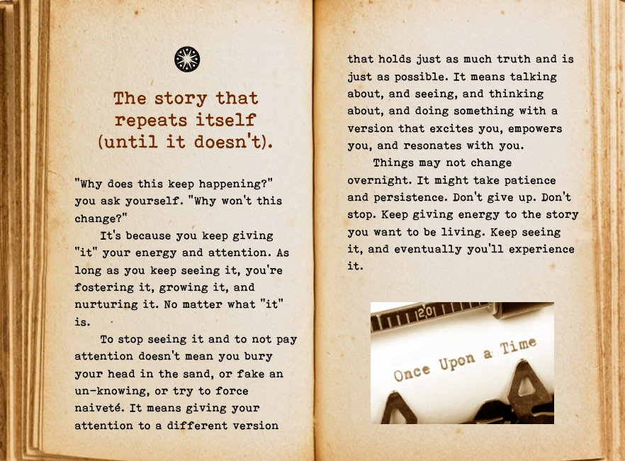 The story that repeats itself (until it doesn't). Cool Pages. Love the story you're living, no matter what page you're on.