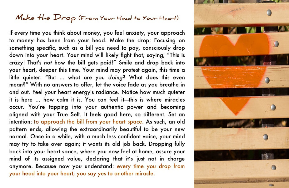 "Make the drop from your head to your heart. In ""Money Matters"""