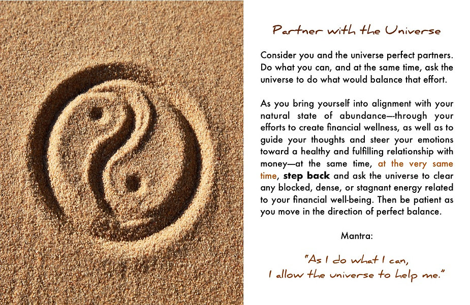 """Partner with the universe. In """"Money Matters"""""""