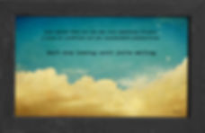 gusto cafe, photo art, inspiring picture and message, self-help, self-love, love, keep looking, smiling, clouds, vintage, sky, hope, possibilities