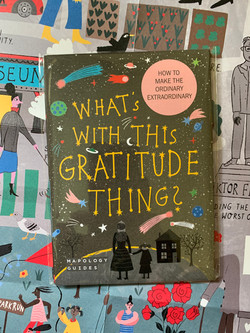 Gratitude Guide-published by Mapology Guides. Concept and Design: Tina Bernstein, Words: Julia Wills