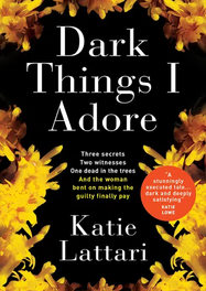 The cover for the UK edition of DARK THINGS I ADORE (Titan Books).