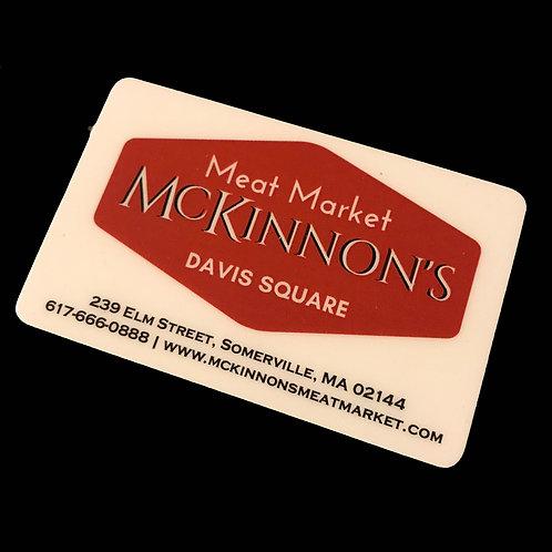 McKinnon's Meat Market Somerville $250.00 Gift Card