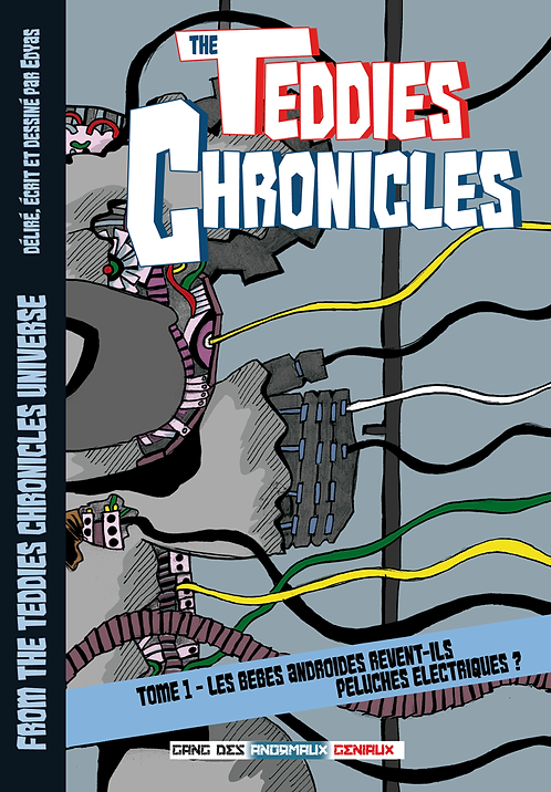 TEDDIES CHRONICLES TOME 1