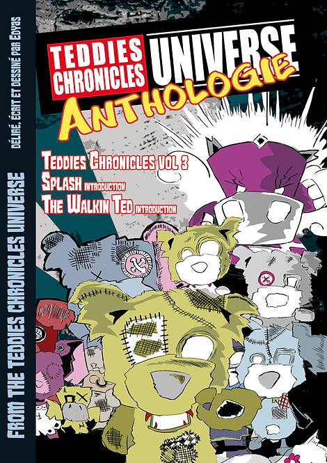 TCU ANTHOLOGIE - Teddies Chronicles T3
