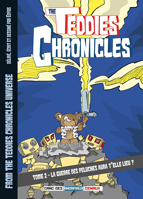 TEDDIES CHRONICLES TOME 2