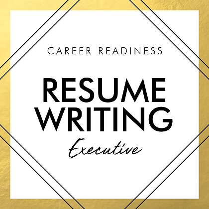 Resume Writing | EXECUTIVE
